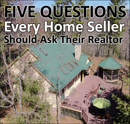 Five Questions Every Seller Should Ask Their Realtor
