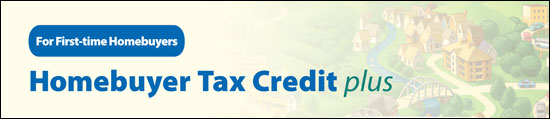 Home Buyer Tax Credit Plus